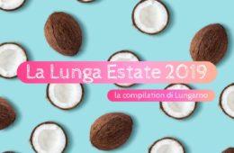 Lungarno compilation estate 2019