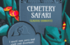 cemetery safari